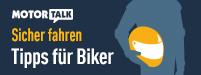 Sicher fahren - Tipps für Biker